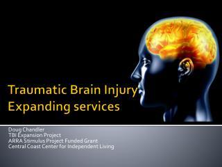 Traumatic Brain Injury Expanding services