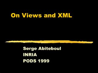 On Views and XML