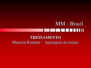 MM - Brasil