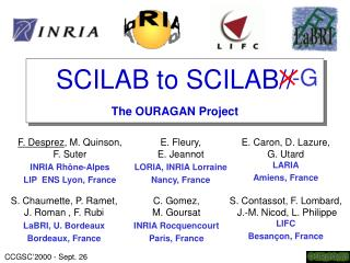 SCILAB to SCILAB// The OURAGAN Project