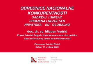 doc. dr. sc. Mladen Vedri� Pravni fakultet Zagreb, Katedra za ekonomsku politiku