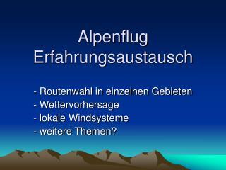Alpenflug Erfahrungsaustausch