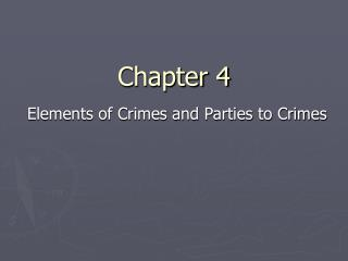 Elements of Crimes and Parties to Crimes