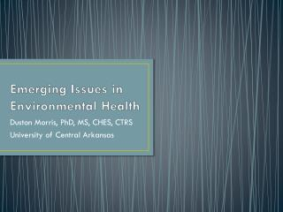 Emerging Issues in Environmental Health