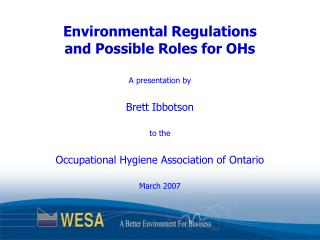 Environmental Regulations and Possible Roles for OHs