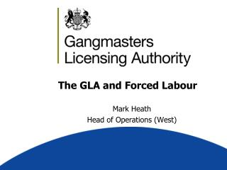 The GLA and Forced Labour