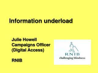 Information underload