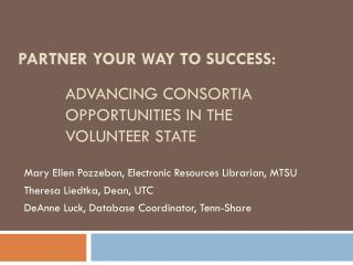 ADVANCING CONSORTIA OPPORTUNITIES IN THE  VOLUNTEER STATE
