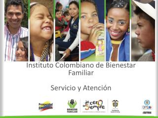 Instituto Colombiano de Bienestar Familiar Servicio y Atención