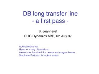 DB long transfer line - a first pass -