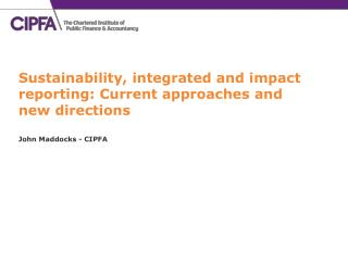 Sustainability, integrated and impact reporting: Current approaches and new directions