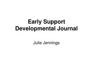 Early Support Developmental Journal