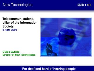 Telecommunications, pillar of the Information Society 8 April 2005
