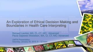 An  Exploration of Ethical Decision Making and Boundaries in Health Care  Interpreting