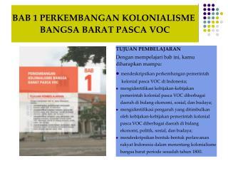 BAB 1 PERKEMBANGAN KOLONIALISME  BANGSA BARAT PASCA VOC