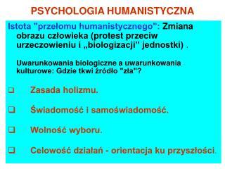 PSYCHOLOGIA HUMANISTYCZNA