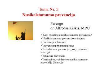 Tema Nr. 5 Nusikalstamumo prevencija
