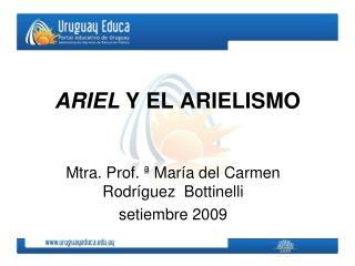 ARIEL  Y EL ARIELISMO