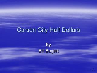 Carson City Half Dollars