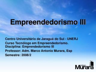 Empreendedorismo III