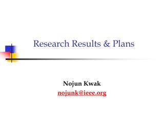 Research Results & Plans