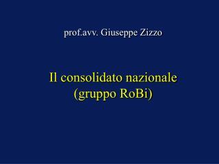 Il consolidato nazionale (gruppo RoBi)