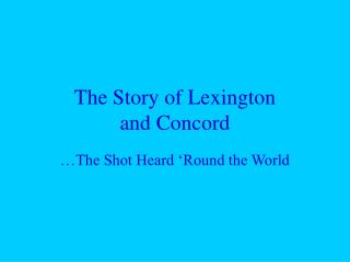 The Story of Lexington  and Concord