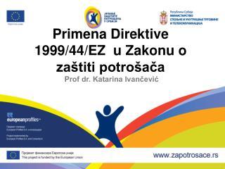 Primena Direktive 1999/44/EZ  u Zakonu o zaštiti potrošača
