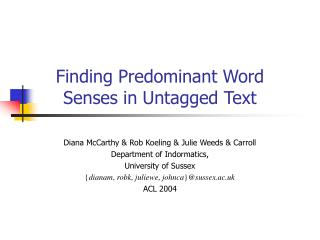 Finding Predominant Word Senses in Untagged Text
