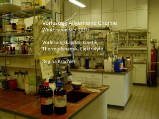 Vorlesung Allgemeine Chemie  Wintersemester 2010