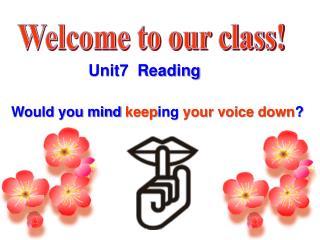 Unit7  Reading