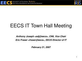 EECS IT Town Hall Meeting