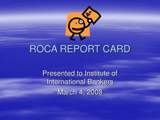 ROCA REPORT CARD