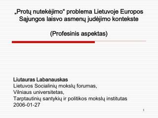 Liutauras Labanauskas Lietuvos Socialinių mokslų forumas,  Vilniaus universitetas,