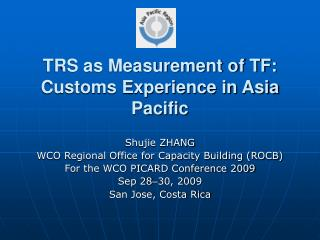 TRS as Measurement of TF: Customs Experience in Asia Pacific