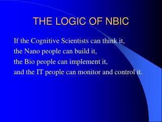 THE LOGIC OF NBIC