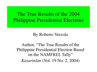 The True Results of the 2004 Philippine Presidential Elections