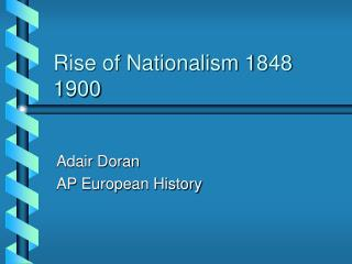 Rise of Nationalism 1848 1900