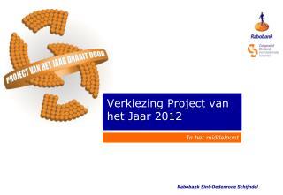 Verkiezing Project van het Jaar 2012