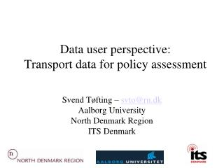 Data user perspective: Transport data for policy assessment