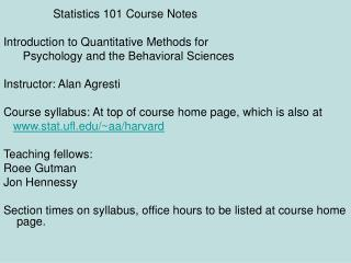 Statistics 101 Course Notes Introduction to Quantitative Methods for