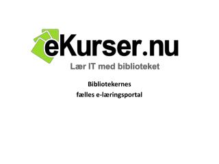 Bibliotekernes  fælles e-læringsportal