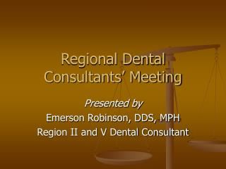 Regional Dental Consultants' Meeting