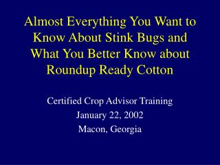 Certified Crop Advisor Training January 22, 2002 Macon, Georgia
