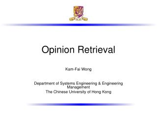 Opinion Retrieval
