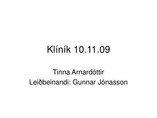 Kl íník 10.11.09