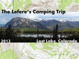 Lefere's Camping Trip 2012