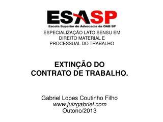 EXTINÇÃO DO  CONTRATO DE TRABALHO.