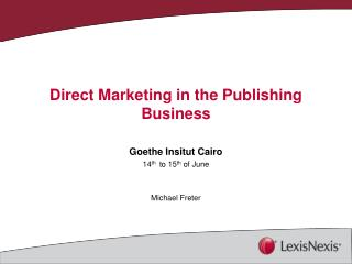 Direct Marketing in the Publishing Business