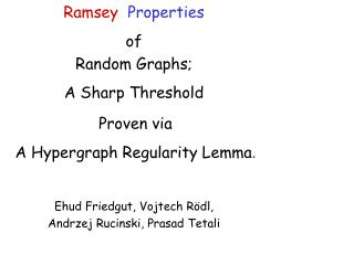 Ramsey Properties